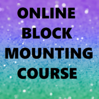 Online Block Mounting Course